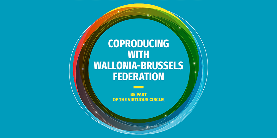 Coproducing with Wallonia-Brussels Federation