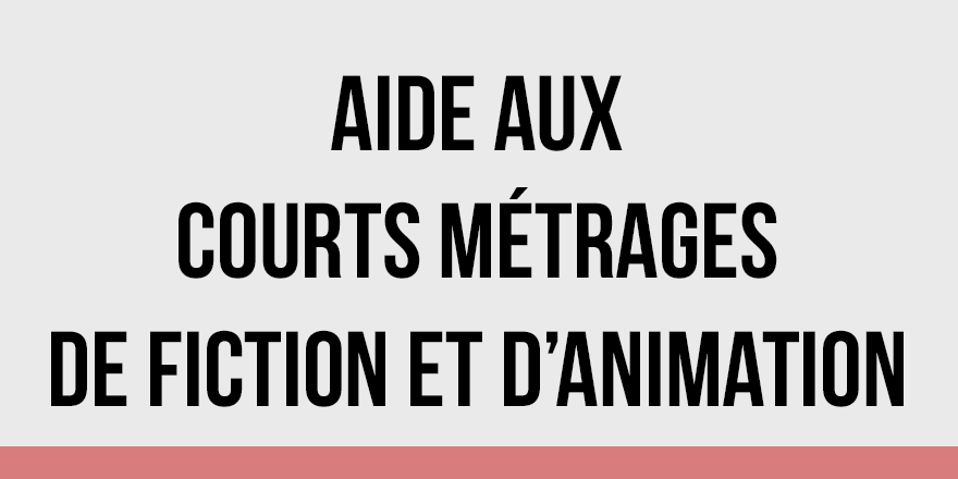 Aides aux courts métrages de fiction et d'animation
