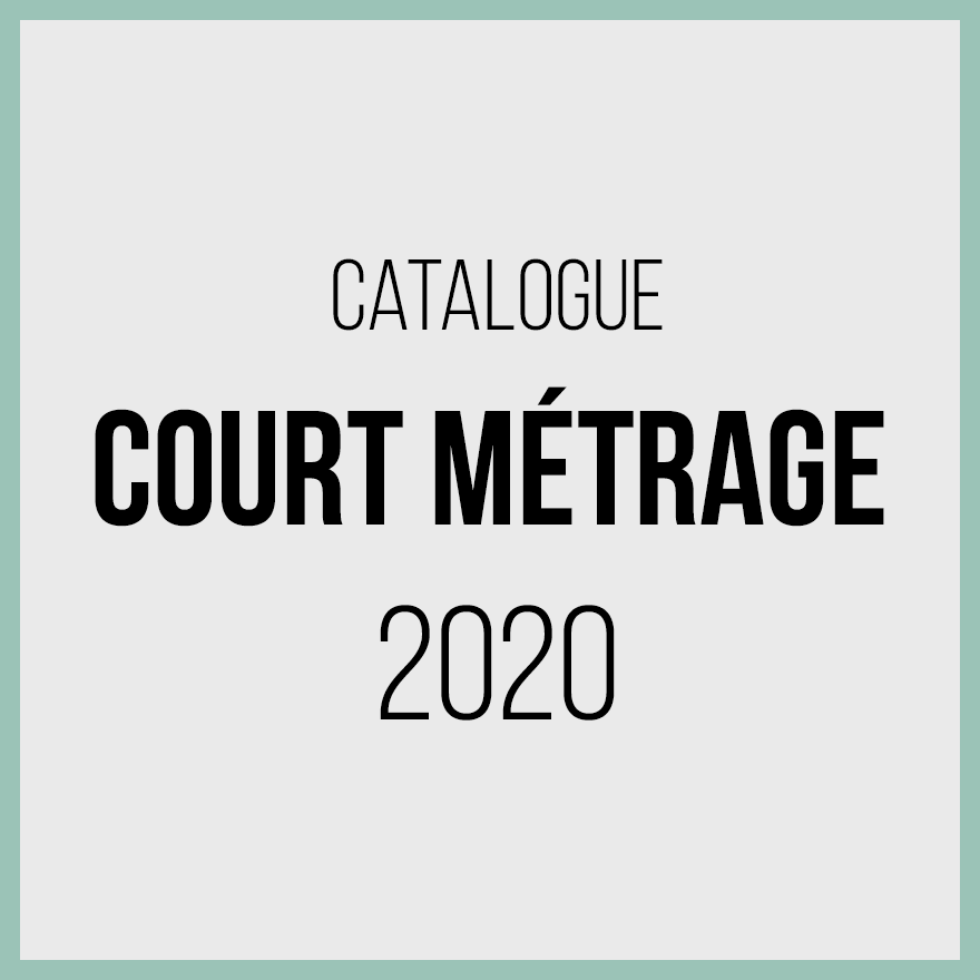Catalogue courts métrages 2020