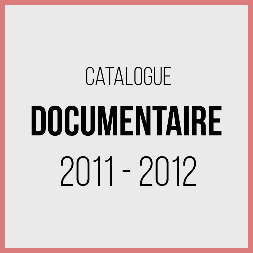 Catalogue documentaires - 2011 2012