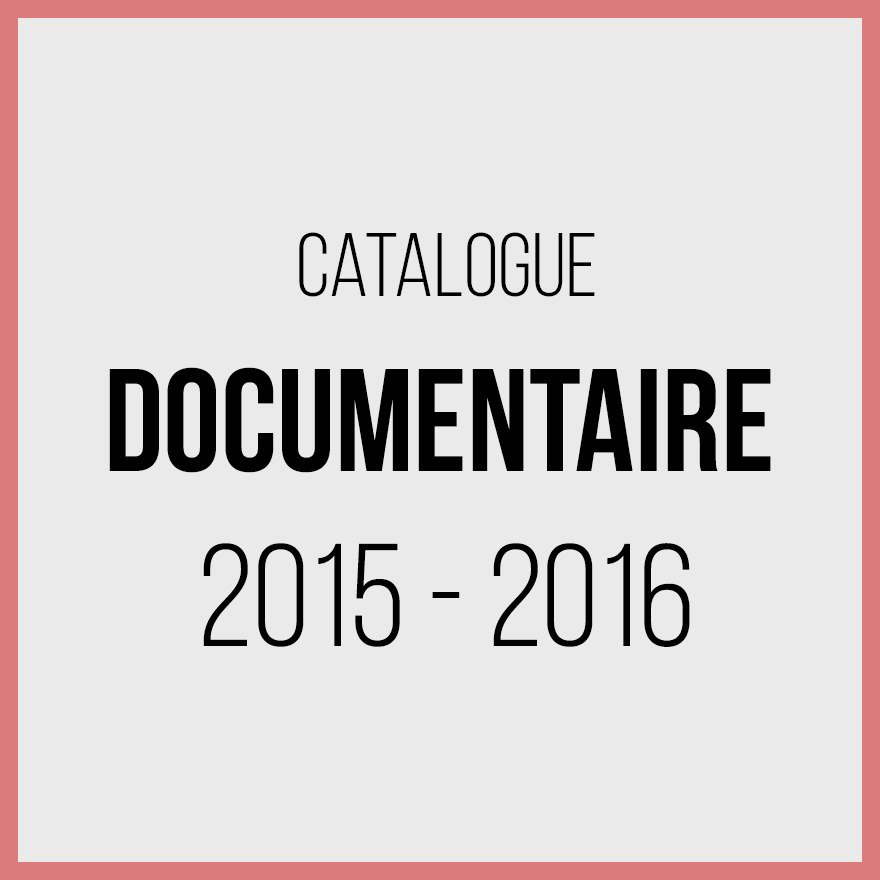 Catalogue documentaires 2015 2016