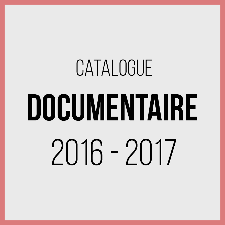 Catalogue documentaires 2016 2017