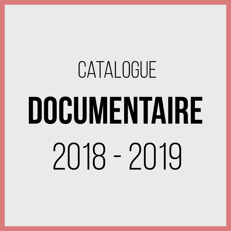 Catalogue documentaires 2018 2019