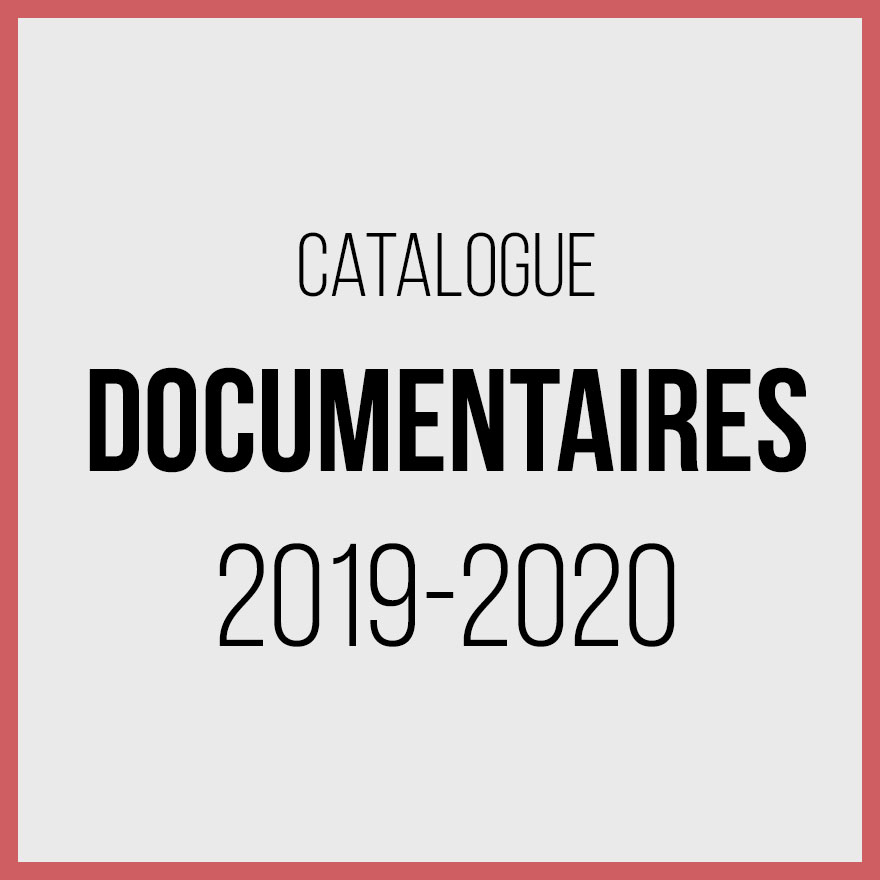 Catalogue documentaires 2019 2020