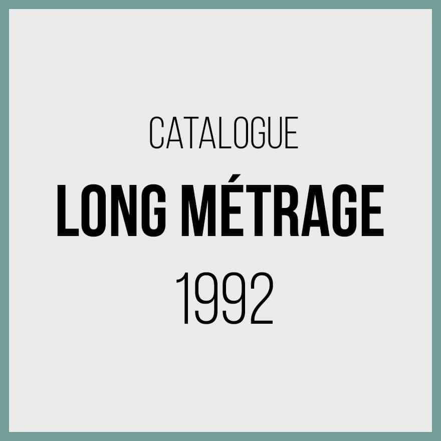 Catalogue longs métrages 1992