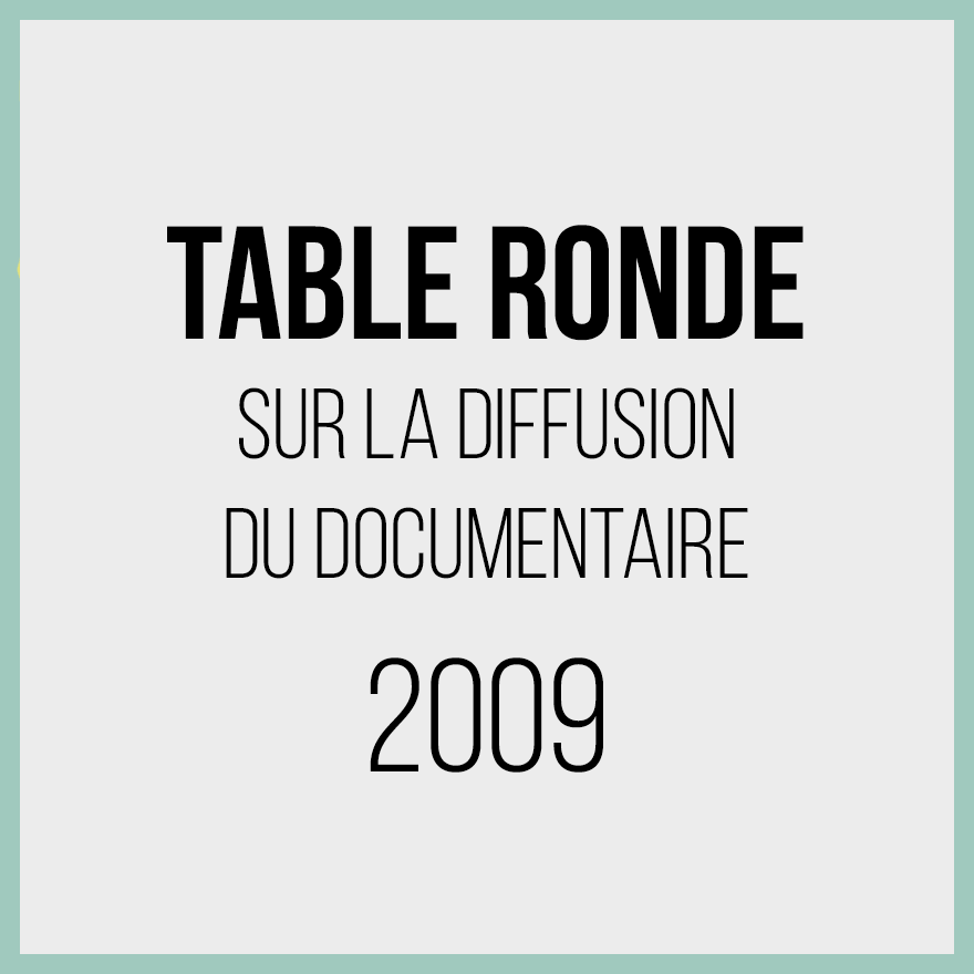 Table ronde diffusion documentaire